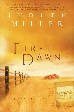 First Dawn (Freedom's Path #1)