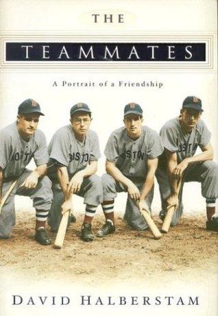 The Teammates by David Halberstam