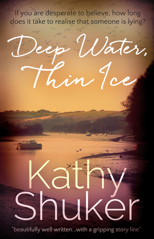 Deep Water Thin Ice by Kathy Shuker