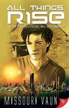 All Things Rise (Return to Earth #1)