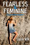 Fearless & Feminine, Raising Confident Daughters