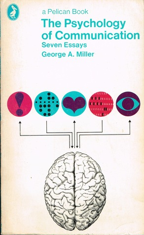 the psychology of communication seven essays by george armitage  22884099