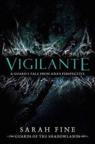 Vigilante (Guards of the Shadowlands, #2.5)