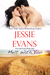 Melt with You (Fire and Icing, #1) by Jessie Evans