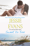 Sweet to You (Fire and Icing, #3)