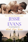 Hot for You (Fire and Icing, #2)