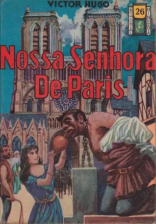 Nossa Senhora de Paris - primeiro volume (Biblioteca Popular Minerva, #26)