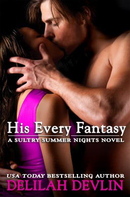 His Every Fantasy (Sultry Summer Nights, #2)