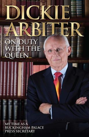 On Duty with the Queen: My Time as a Buckingham Palace Press Officer