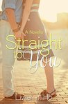 Straight To You (Taking Chances, #1)