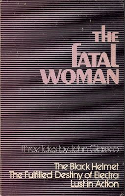 The fatal woman: three tales by John Glassco
