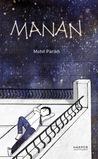 Manan by Mohit Parikh