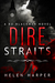 Dire Straits by Helen Harper
