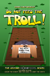 Do not feed the Troll (The Roboteers, #2)