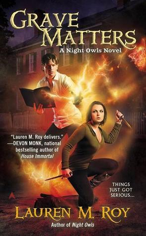 Grave Matters (Night Owls, #2)