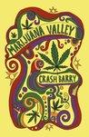Marijuana Valley: A True Story