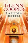 La piedra de fuego by Glenn Cooper