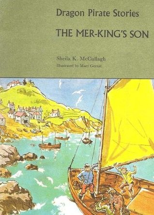 The Mer-King's Son (Dragon Pirate Stories C4)