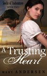 A Trusting Heart (Souls of Indenture, #2)
