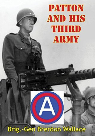 Patton And His Third Army