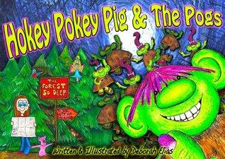 Hokey Pokey Pig & The Pogs