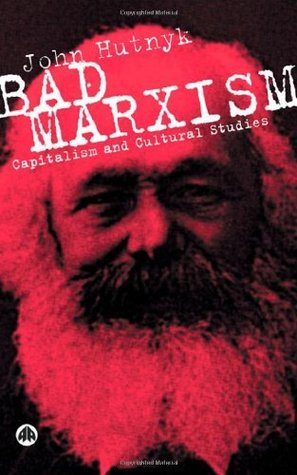 bad-marxism-capitalism-and-cultural-studies