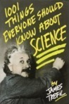 1001 Things Everyone Should Know About Science
