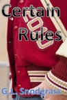 Certain Rules (Too Many Rules, #1)