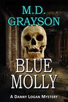 Blue Molly (Danny Logan Mystery, #5)