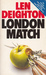 London Match (Bernard Samson, #3)
