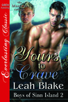 Yours to Crave (Boys of Sinn Island, #2)