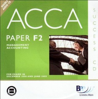 ACCA - F2: Managet Accounting: Audio CD by BPP Learning Media