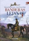 Banderas Lejanas:...