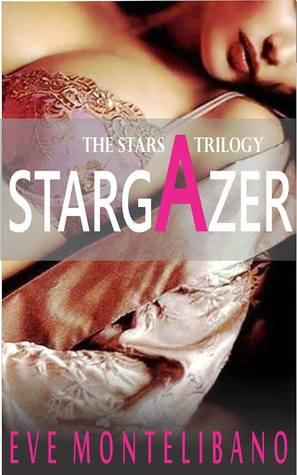 Stargazer (The Stars Trilogy, #2)
