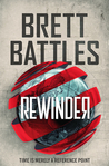Rewinder by Brett Battles