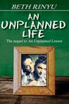 An Unplanned Life (Unplanned, #2)