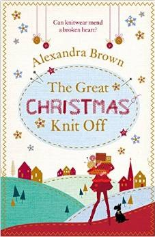 The Great Christmas Knit Off by Alexandra Brown
