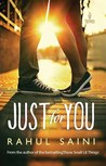 Just for You by Rahul Saini