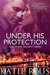 Under His Protection (Red Stone Security, #9)