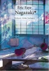 Nagazaki by Éric Faye