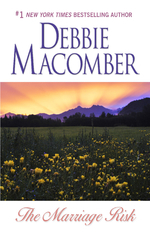 Ebook The Marriage Risk by Debbie Macomber DOC!