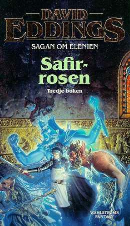 Safirrosen (Sagan om Elenien, #3)