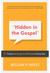 Hidden in the Gospel by William P. Farley