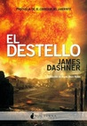 El destello by James Dashner