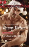 Christmas with a SEAL by Tawny Weber