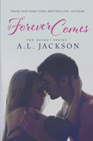 If Forever Comes (Take This Regret #2)