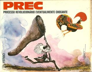 PREC - Processo Revolucionário Eventualmente Chocante