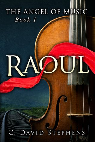 Raoul (The Angel of Music, #1)