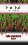 End Fall (Into Zombies, #3)