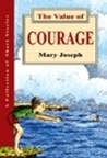 The Value of Courage